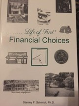Life of Fred Financial Choices by Stanley F. Schmidt Book The Fast Free ... - $24.74