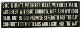 Primitive Wood Box  Sign 15889 God Didn't Promise Days without Pain - $34.95
