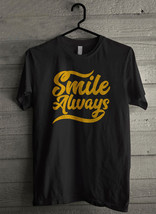 Smile Always Men's T-Shirt - Custom (1840) - $19.12+