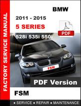 Bmw 5 Series 2011 2012 2013 2014 2015 528i 535i 550i Service Repair Fsm Manual - $14.95