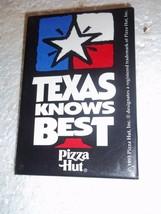 "1993 PIZZA HUT TEXAS KNOWS BEST 2"" X 3-1/8"" PIN BUTTON PINBACK - $17.81"