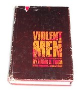Violent men;: An inquiry into the psychology of violence [Jan 01, 1969] ... - $24.26