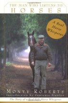 The Man Who Listens to Horses: The Story of a Real-Life Horse Whisperer ... - $6.51