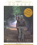 The Man Who Listens to Horses: The Story of a Real-Life Horse Whisperer ... - $7.40