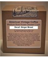 Decaf. Ginger Bread Dessert Coffee 10 Medium Bold Roasted K-Cups - $10.41