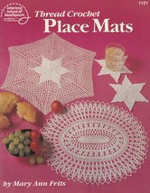 Thread Crochet Place Mats, American School of Needlework Pattern Booklet 1121 - $5.95