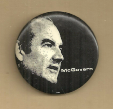 MCGOVERN PIN BACK - GEORGE MCGOVERN - 1972 U S PRESIDENTIAL CAMPAIGN - P... - $2.98