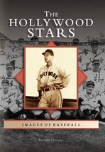 The Hollywood Stars   (CA)  (Images of Baseball) [Paperback] [Nov 07, 20... - $6.99