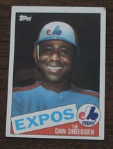 Dan Driessen, Expos,  1985 #285 Topps Baseball Card GDC - GREAT CARD - $2.96