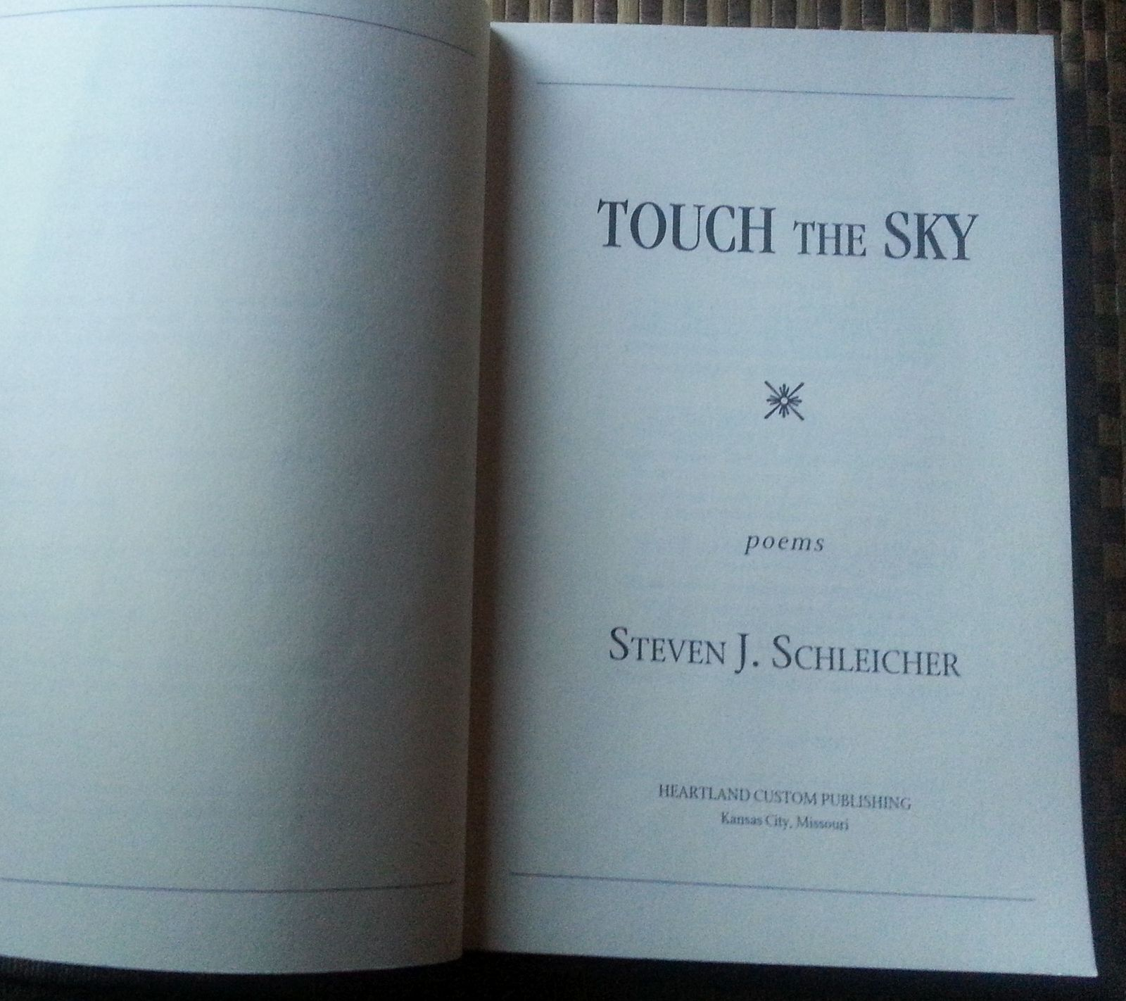 Touch the Sky by Steve Schleicher 2000 SC Poems