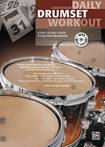 Daily Drumset Workout: A Day-To-Day Guide To Better Drumming (Book & CD)... - $17.55