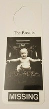 NOS Vintage 1990s Novelty Door Hanger - The Boss is MISSING - $8.95