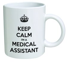 Funny Mug - Keep Calm I'm a Medical Assistant - 11 OZ Coffee Mugs  - $13.95