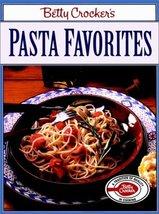 Betty Crocker's Pasta Favorites (Betty Crocker Paperback) Betty Crocker ... - $3.80