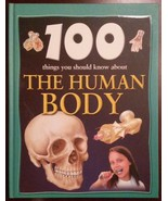 BOOK - 100 Things You Should Know About the Human Body, hardcover - $8.99