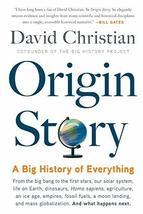 Origin Story: A Big History of Everything [Paperback] Christian, David - $10.50