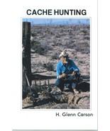Cache Hunting ~ Lost & Buried Treasure - $19.95