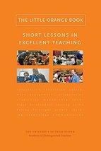 The Little Orange Book: Short Lessons in Excellent Teaching [Hardcover] ... - £8.32 GBP