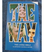 The Living Bible The Way Illustrated Catholic Edition 1973 - $19.85