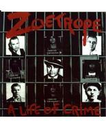 Zoetrope – A Life Of Crime  CD - $14.99