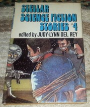 Stellar Science Fiction Stories #4 Ed. by Judy-Lynn Del Rey 1978 HBDJ - $4.00