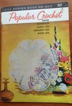 Popular Crochet Doilies - Lily Design Pattern Book No.203 - $8.45