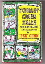 TUMBLIN CREEK TALES  Pek Gunn w/dj   Ex+ 1968  11th ed. - $16.05