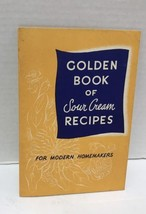 Golden Book Of Sour Cream Recipes For Modern Homemakers Vtg Recipe Booklet - $8.66