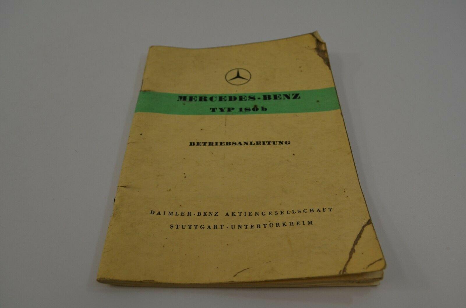 Mercedes Benz Type 180b Typ-180b Betriebsanleitung Owner's Manual 1959 German - $24.18