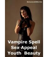 Full Moon Vampire Love Spell Sex Appeal Beauty Anti Age Wealth Betweenal... - $149.23