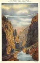 Colorado CO   ROYAL GORGE BRIDGE~World's Highest   TRAIN   Vintage Postcard - $4.86
