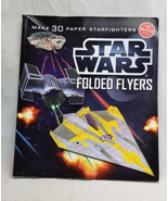 Star Wars Folded Flyers: Make 30 Paper Starfighters by Pat Murphy and Be... - $12.50