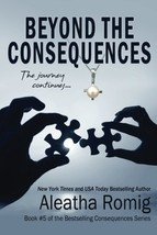 Beyond the Consequences: Book 5 of the Consequences Series (Volume 5) [P... - $11.88