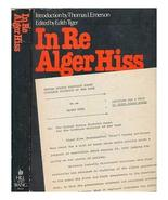 In Re Alger Hiss:  Petition for a Writ of Error Coram Nobis Edith Tiger ... - $17.82