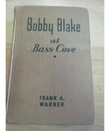 Antique Book ~ 1915 ~ Bobby Blake at Bass Cove ~ Frank A. Warner - $8.91