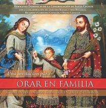 Una invitación para ORAR EN FAMILIA: Creciendo unidos cada día en la fe y el amo