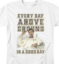Scarface Gangster 80's Movie Every Day Above Ground Is A Good Day UNI675 image 3