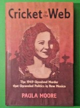 Cricket in the Web: The 1949 Unsolved Murder that Unraveled Politics in ... - $24.20