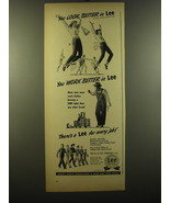 1950 Lee Work Clothes Ad - You look better in Lee - $14.99