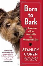 Born to Bark :  Cairn Terrier  :  Dr Stanley Coren : New Softcover @ZB - $9.95