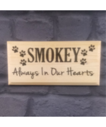 Personalised Always In Our Hearts Sign, Dog Memorial Plaque Pets Cat Pet... - $13.71