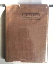 The Case of Summerfield By Rhodes with dust Jacket 1907 Fantasy novel - $112.70