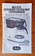 Original Melitta ACM132 Automatic Filter Drip Coffeemaker Operating Inst... - $5.94