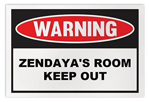 Personalized Novelty Warning Sign: Zendaya's Room Keep Out - Boys, Girls, Kids,