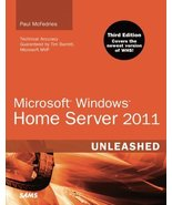 Microsoft Windows Home Server 2011 Unleashed (3rd Edition) McFedries, Paul - $18.81