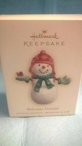2007 Hallmark -Snowman Welcome, Friends  - Keepsake Ornament  - $9.89