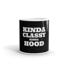 Kinda Classy Kinda Hood Funny Famous Sayings Quotes Motivational Coffee ... - $15.35+