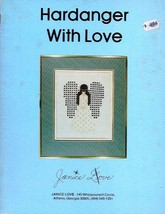 Hardanger with Love by Janice Love Pattern Book Vtg 1979 Embroidery Need... - $13.45