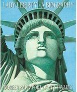 Lady Liberty: A Biography [Paperback] Rappaport, Doreen and Tavares, Matt - $3.44