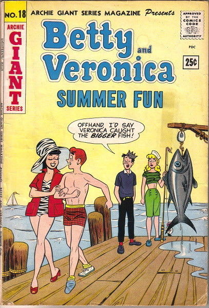 Betty and Veronica Summer Fun Comic Book #18 Archie Giant Series 1962 VERY GOOD-